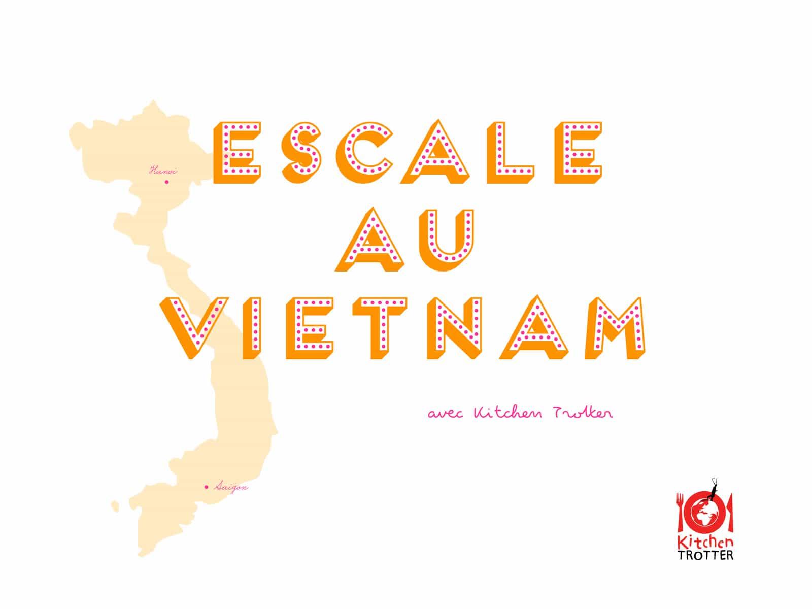 Escale au Vietnam