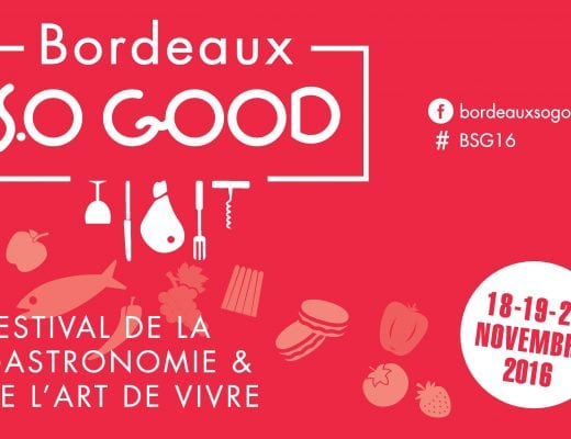 Bordeaux So Good 2016